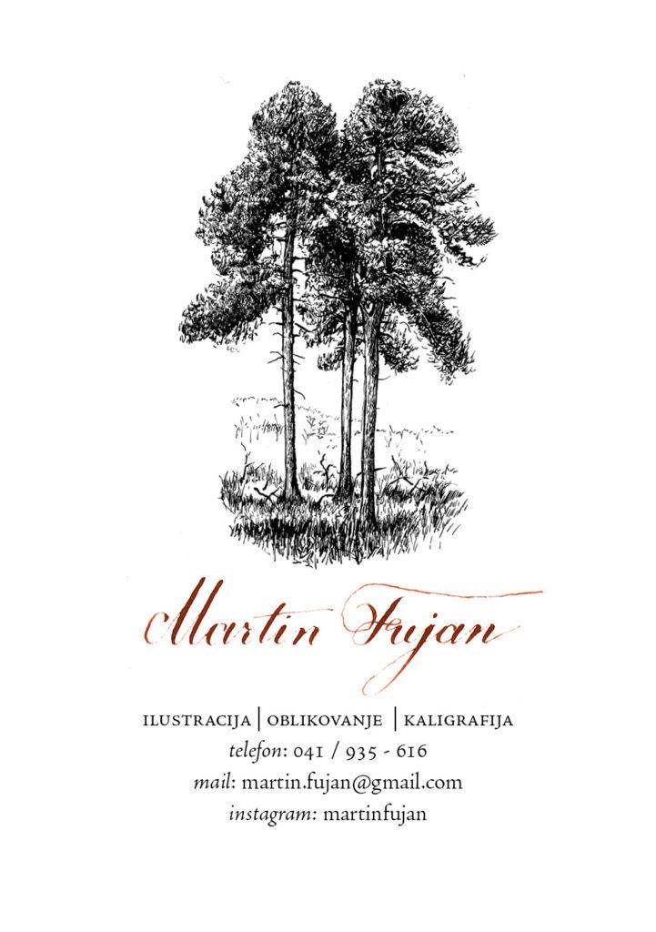 ilustracija, oblikovanje, kaligrafija Martin Fujan